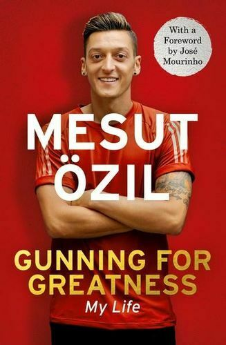 NEW Gunning for Greatness: My Life By Mesut Ozil Paperback Free Shipping