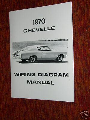1970 Chevrolet Chevelle Wiring Diagram Manual | eBay
