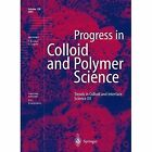 Trends in Colloid and Interface Science: XV by Springer-Verlag Berlin and Heidelberg GmbH & Co. KG (Paperback, 2013)