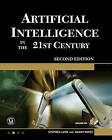 Artificial Intelligence in the 21st Century by Stephen Lucci, Danny Kopec (Mixed media product, 2016)
