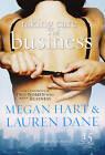 Taking Care of Business by Lauren Dane, Megan Hart (Paperback, 2008)