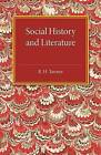 Social History and Literature by R. H. Tawney (Paperback, 2015)