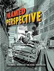 Framed Perspective Vol. 1: Technical Perspective and Visual Storytelling by Marcos Mateu-Mestre (Paperback, 2016)