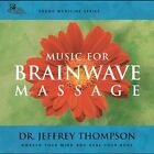 Sound Medicine: Music for Brainwave Massage by Jeffrey D. Thompson (CD, Apr-2004, Relaxation Music)