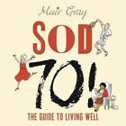SOD 70!: The Guide to Living Well by Redbush Entertainment Ltd (CD-Audio, 2015)
