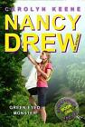 Nancy Drew (All New) Girl Detective Ser.: Green-Eyed Monster : Book One in the Eco Mystery Trilogy by Carolyn Keene (2009, Trade Paperback)