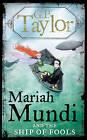 Mariah Mundi and the Ship of Fools by G. P. Taylor (Hardback, 2009)