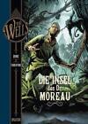 H.G. Wells. Band 4: Die Insel des Dr. Moreau von Dobbs (2017, Gebundene Ausgabe)