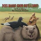 Does Maggie Know She's a Bird?: A True Story by Donna Stepan by Donna Stepan (Paperback / softback, 2013)