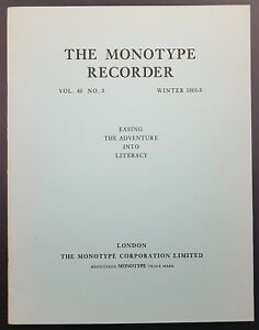 Monotype Recorder, Vol 42 No 3, 1962 - 1963. Easing The Adventure Into Literacy