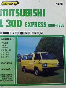 gregorys sp no 213 mitsubishi l300 express 1980 1986 service rh ebay com au mitsubishi l300 service manual free download mitsubishi l300 owners manual