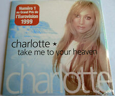 "EUROVISION : CHARLOTTE NILSSON - FRANCE SINGLE CD ""TAKE ME TO YOUR HEAVEN"" - NEW"
