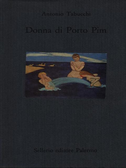 DONNA DI PORTO PYM  TABUCCHI ANTONIO SELLERIO 1996 IL MARE