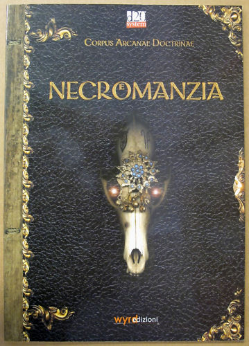 Corpus Arcanae Doctrinae - Necromanzia - d20 System