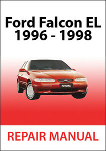 ford falcon el series repair manual 1996 1998 ebay rh ebay com au Ford Falcon El Grille 1959 Ford Falcon