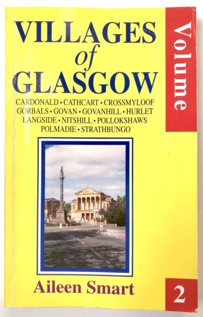 VILLAGES OF GLASGOW - VOLUME 2 by Aileen Smart (Paperback 1988) Vintage