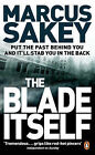 The Blade Itself by Marcus Sakey (Paperback, 2008)
