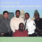 Everybody Oughta Have One by Lucky Thompson's DNA (CD, Jul-2004, Philly Through My Ear Recording Lab)