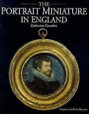 The Portrait Miniature in England, Coombs, Katherine, Good Book