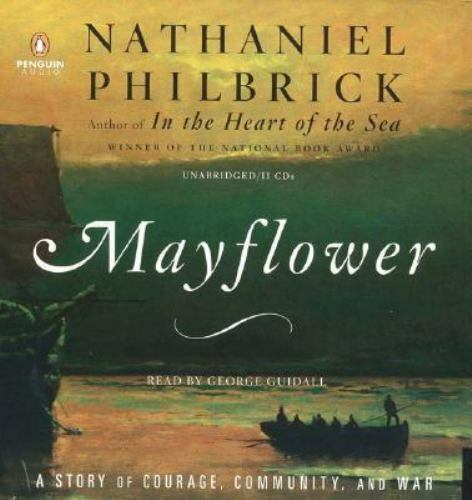Mayflower : A Story of Courage, Community, and War by ...