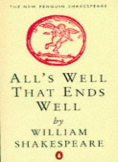 All's Well That Ends Well (New Penguin Shakespeare) By William Shakespeare, Bar