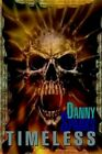 Timeless 9780595296767 by Danny Sparks Paperback