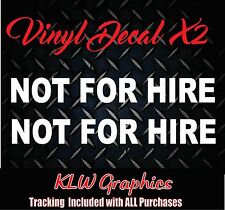 Not For Hire * Vinyl decal sticker Diesel Truck Car Tow WRECKER ROLLBACK 1500