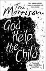 God Help the Child by Toni Morrison (Paperback, 2016)