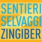 Zingiber von Sentieri Selvaggi (2011)