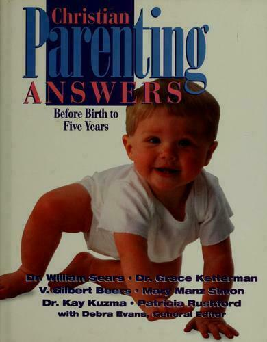 Christian Parenting Answers by Debra Evans