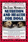 Dr. Earl Mindells Nutrition and Health for Dogs by Elizabeth Renaghan, Earl Mindell (Paperback, 2007)