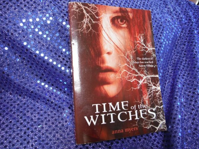 Time of the Witches by Anna Myers (2009, SC)Advanced Readers Copy RARE