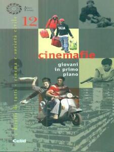 CINEMAFIE. GIOVANI IN PRIMO PIANO  CORTELLAZZO SARA - QUAGLIA MASSIMO CELID