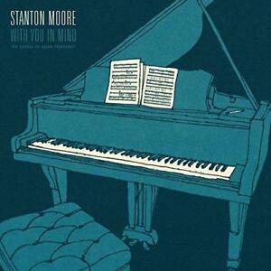 Stanton-Moore-With-You-In-Mind-NEW-CD