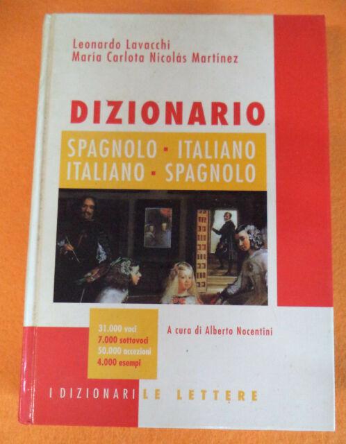Book libro DIZIONARIO Spagnolo italiano Lavacchi Martinez 2000 LE LETTERE (LB3)