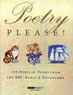 Poetry Please: 100 Popular Poems from the B.B.C.Radio 4 Programme by Orion Publishing Co (Paperback, 1999)