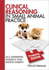 Clinical Reasoning in Small Animal Practice by Holger A. Volk, David B. Church, Jill E. Maddison (Paperback, 2015)