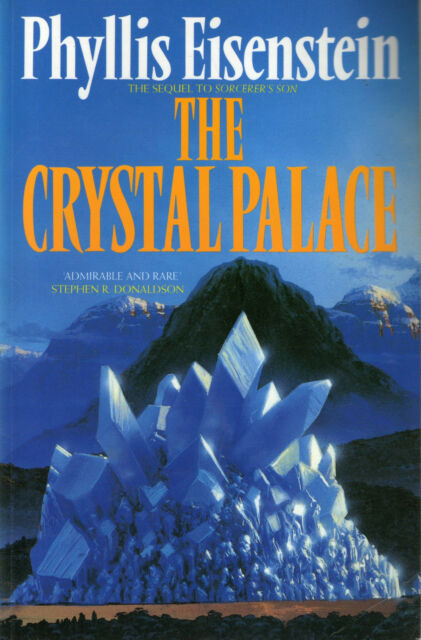 The Crystal Palace by Phyllis Eisenstein (Paperback, 1991)