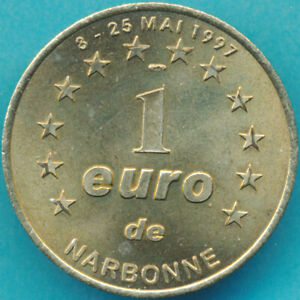 Piece-de-1-Euro-de-NARBONNE-8-25-MAI-1997-Monnaie-temporaire