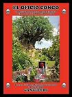 El Oficio Congo: La Religion de Palo Monte Encunia Lemba Sao Enfinda Cunan Finda by Palibrio (Paperback / softback, 2012)