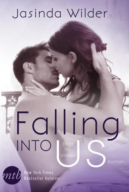 Falling Into Us - Dein für immer von Jasinda Wilder, UNGELESEN