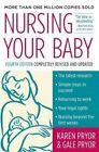 Nursing Your Baby by Karen Pryor, Gale Pryor (Paperback, 2005)