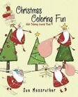 Christmas Coloring Fun Adult Coloring Journal Book by Sue Messruther (Paperback / softback, 2016)