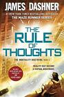 The Rule of Thoughts (the Mortality Doctrine, Book Two) von James Dashner (2016, Taschenbuch)