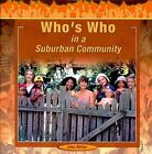 Who's Who in a Suburban Community by Jake Miller (Paperback, 2005)
