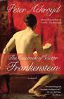 The Casebook of Victor Frankenstein by Peter Ackroyd (Paperback / softback, 2010)