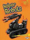 Helper Robots by Nancy Furstinger (Hardback, 2014)