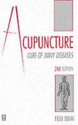 Acupuncture : Cure of Many Diseases Paperback Felix Mann