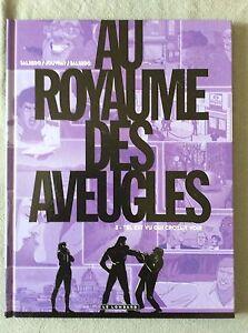 BD-AU-ROYAUME-DES-AVEUGLES-TOME-3-034-TEL-EST-VU-QUI-CROYAIT-VOIR-034