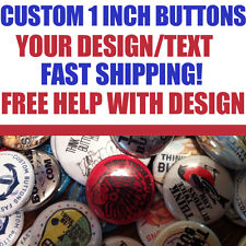 "100 Custom 1"" inch Buttons Badges Pins Punk Indie Bands Rock Pinback"